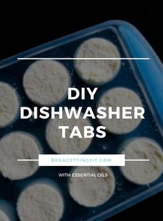 DIY Dishwasher Tabs via @breagettingfit