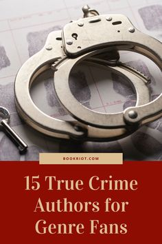 Love genre fiction? You'll want to try these true crime authors.   book lists | true crime | genre books