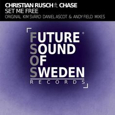 Kim Svard, Daniel Ascot, Andy Field, Christian Rusch, Chase New Releases: Set Me Free (feat. Chase) on Beatport Pro