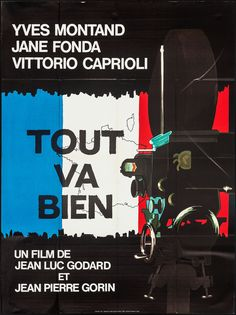 Tout va Bien (Jean-Luc Godard, and Jean-Pierre Gorin, French grande design Robert Palmer, Julie London, Jean Michel Jarre, Louis Armstrong, Jena Lee, Guy Béart, Philippe Leotard, Catherine Lara, Joe Dassin