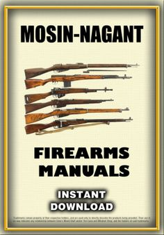 mosin-Nagant Firearms Manuals - Instant Download. The Mosin–Nagant is a 5 shot, bolt-action, internal magazine-fed, military rifle, developed by the Imperial Russian Army in 1882–91, and used by the armed forces of the Russian Empire, the Soviet Union and various other nations. It is one of the most mass-produced military bolt-action rifles in history with over 37 million units produced since its inception in 1891, and in spite of its age it has shown up in various conflicts around the…