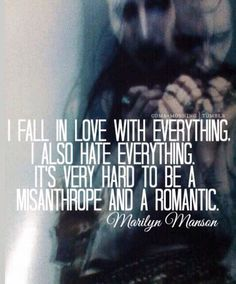 Marilyn Manson quote...HE GETS IT!!