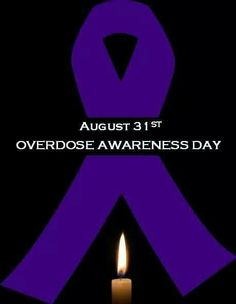 August 31st, overdose awareness day