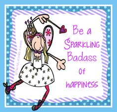 Only sparkle happiness Happy People, I Am Happy, All Things Fabulous, I'm Fabulous, Love Of My Life, My Love, Best Quotes, Fun Quotes, Awesome Quotes