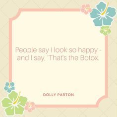 "Botox - No One Gives Beauty Advice Like Dolly Parton and These Quotes Prove It - Southernliving. ""People say I look so happy - and I say, & the Botox. Beauty Kit, Beauty Hacks, Beauty Advice, Beauty Quotes, Bushy Eyebrows, Beauty Regimen, Oily Hair, Puffy Eyes, Ingrown Hair"