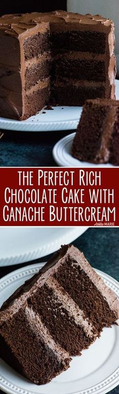 Decadent chocolate cake - Perfect Chocolate Cake Recipe with Ganche buttercream rich, dense and delicious Ashlee Marie Fall Winter Dessert Chocolate Cake Holiday Party Food chocolatecake bestchocolatecake Chocolate Buttercream Recipe, Chocolate Ganache Cake, Decadent Chocolate Cake, Homemade Chocolate, Chocolate Desserts, Delicious Chocolate, Buttercream Cake, German Chocolate Cakes, Chocolate Layer Cakes