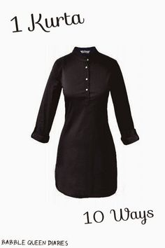 Pin Now, Read Later! From BQD: 10 ways to wear the same basic black kurta. From date night to corporate office.  Go to my blog to see all the looks with pictures!