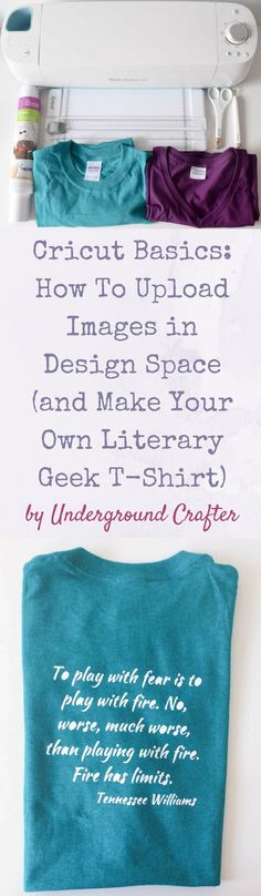 Cricut Basics: How To Upload Images in Design Space (and Make Your Own Literary Geek T-Shirt) tutorial by Underground Crafter