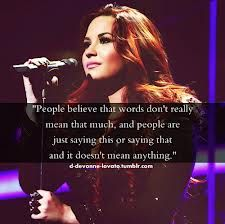 Demi Lovato quote. Words really do hurt.
