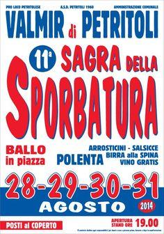 A Valmir di Petritoli continua, fino a domenica 31 agosto, la Sagra della Sporbatura, un ottimo modo per concludere le vacanze estive.