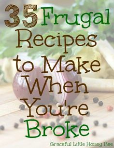 Healthy Meals Check out this list of 35 frugal recipes and learn how to feed your family when you're low on cash. - Check out this list of 35 frugal recipes and learn how to feed your family when you're low on cash. Frugal Meals, Freezer Meals, Frugal Recipes, Easy Meals, Cheap Recipes, Inexpensive Meals, Recipes On A Budget, Frugal Tips, Freezer Cooking