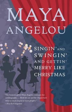 Singin' and Swingin' and Gettin' Merry Like Christmas by Maya Angelou, http://www.amazon.com/dp/081298031X/ref=cm_sw_r_pi_dp_50TVpb1P07F69