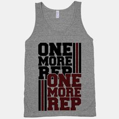 Get motivated to work out and get swole. You've got one more rep in you. Bust it out in this One More Rep athletic grey tank! #one #more #rep #athletic #tee #tank #fitness #workout #exercise #fitspo #fitspiration #lift #lifting #beast #swole
