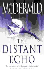 The Distant Echohttp://www.valmcdermid.com/books