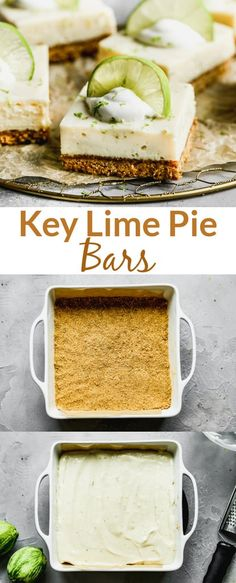 Lime Desserts, Just Desserts, Delicious Desserts, Dessert Recipes, Yummy Food, Tasty Snacks, Summer Desserts, Key Lime Pie Bars, Key Lime Cheesecake Bars