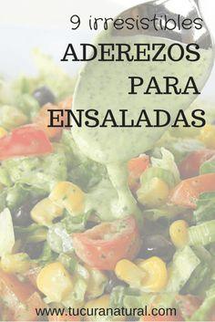 9 aderezos irresistibles que querrás preparar - Meals, Snack´s, appetizers, drink´s & desserts - Salad Dressing Recipes, Salad Recipes, Vegan Recipes, Salad Dressings, Yummy Recipes, Christmas Embroidery, International Recipes, Natural Cures, Herbal Remedies