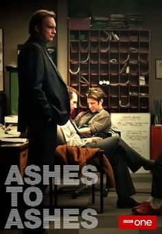 Ashes to Ashes promo poster featuring Gene, Ray, and Chris John Simm, Tv Detectives, Bbc Tv Series, Life On Mars, Music Film, British Actors, Favorite Tv Shows, Thriller, Ash