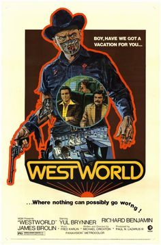 WestWorld - Directed by Michael Crichton. With Yul Brynner, Richard Benjamin, James Brolin, Norman Bartold. A robot malfunction creates havoc and terror for unsuspecting vacationers at a futuristic, adult-themed amusement park. Sci Fi Movies, Movie Art, Westworld Movie, Movies, Good Movies, Movie Posters Vintage, Science Fiction, Best Movie Posters, Westworld Yul Brynner