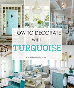 How to Decorate with Turquoise - 5 Design Tips The calming hues of turquoise, known for it's healing powers, are bringing joy and a sense of peace into our spaces and I am sharing five easy ways to decorate with turquoise in your home. European Home Decor, Decor, Beach House Decor, Easy Home Decor, New Homes, House, Beach Cottage Decor, Cottage Decor, Home Decor Tips