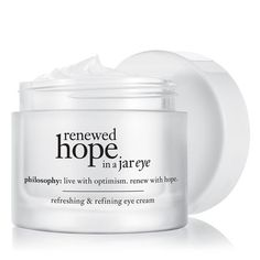 Your eyes smile, laugh, flirt and sometimes share secrets (like just how little sleep you got last night). Renewed hope in a jar eye is specially formulated for the delicate skin around your eyes and
