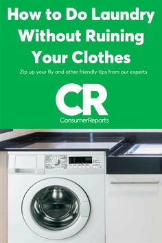 That's right: We're going to tell you how to do your laundry. And you'll thank us for it. Because in addition to preserving your wardrobe and linens, our expert advice on how to do your laundry will extend the life of your washer, and probably even lower your energy bills.