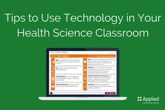 Useful tips for using technology in your health science high school courses