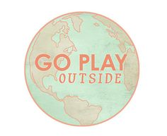 Go Play Outside { the world is your playground! } For the traveler, the wanderlust -er, the globe-trotters, and those of us who just need a Reminder to step away from the flickering screen so we can go play in the Great Outdoors for a while ! Graphic Prints, Art Prints, Graphic Design, Globe Art, Wanderlust, Travel Maps, Globe Travel, Back To Nature, Travel Quotes