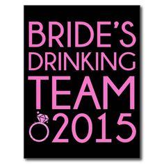 #wedding #drinkingteam #bride #bacheloretteparty #postcard Bride's drinking team 2015