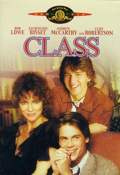 Class  Rob Lowe Jacqueline Bisset and Andrew McCarthy