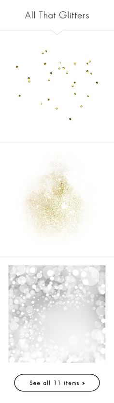 """""""All That Glitters"""" by dycinnagy ❤ liked on Polyvore featuring fillers, effects, gems, decoration, diamonds, backgrounds, text, borders, phrase and picture frame"""
