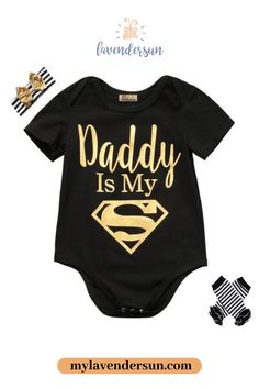 Daddy Is My Superman Onesie Cute Baby Onesies, Cute Baby Girl, Toddler Outfits, Kids Outfits, My Superman, Baby Girl Winter, Trendy Baby Clothes, Latest Fashion, Fashion Trends