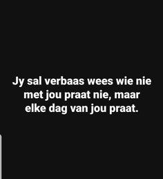 Afrikaans Quotes, Bible Verses Quotes, Sarcasm, Tart, Funny, Pie, Scriptures, Tarts, Funny Parenting