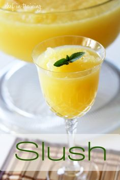 Slush!... The best drink in the entire world and SO easy to make! Everyone will be asking you for the recipe!