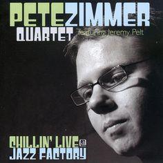 Pete Quartet Zimmer - Chillin' Live At Jazz Factory, Black