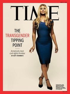 Laverne Cox Is On The Cover Of Time Magazine!!!!!!!!!! YAY!