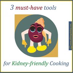 Low Sodium Renal Diet: 3 must-have tools Kidney Friendly Diet, Human Kidney, Low Sodium Diet, Renal Diet, Must Have Tools, Kidney Health, Dishwashing Liquid, Cooking Ingredients, Health Facts