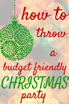 How To Throw A Budget Friendly Christmas Party