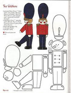 Toy soldier paper pattern, want to do these in felt. Felt Patterns, Applique Patterns, Stuffed Toys Patterns, Felt Crafts, Holiday Crafts, Paper Crafts, Christmas Templates, Thinking Day, Felt Christmas Ornaments