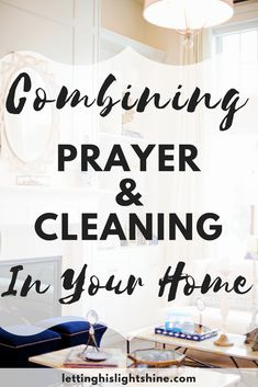 Encouraging Bible Verses:COMBINING PRAYER AND CLEANING IN YOUR HOME: Would you like a clean home filled with the presence of God? Check out this post and start praying and cleaning your way through every room in your home today! Prayer Closet, Prayer Room, Prayer Wall, Bible Prayers, Bible Scriptures, Angel Prayers, Christian Living, Christian Life, Christian Women