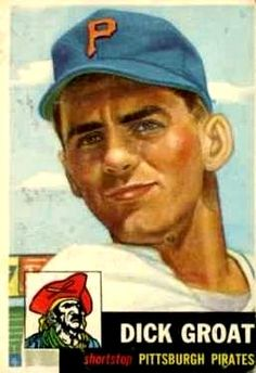 154 - Dick Groat - Pittsburgh Pirates