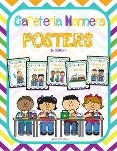 Use+this+Cafeteria+Manners+Poster+Set+to+help+convey+explicit+expectations,+set+behavior+norms,+and+encourage+good+manners+among+your+students.+