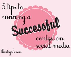 Running a Successful Giveaways on Social Media - The SITS Girls