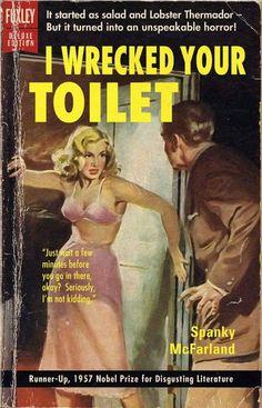 Vintage Books with Hilarious Re-Imagined Titles – Photo Funny Arte Do Pulp Fiction, Pulp Fiction Book, Pump Fiction, Comics Vintage, Vintage Humor, Funny Vintage Ads, Vintage Book Covers, Vintage Books, Serpieri