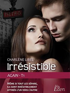 Mes Livres, Mon Plaisir !!: Again  tome 1 Irrésistible - Charlène Libel