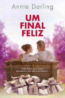 Sinfonia dos Livros: Opinião   Um Final Feliz   Annie Darling   Quinta ...