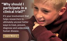 Clinical trials for research and cures and the National Institutes of Health.