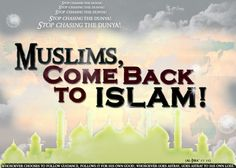 Come back to Islam!