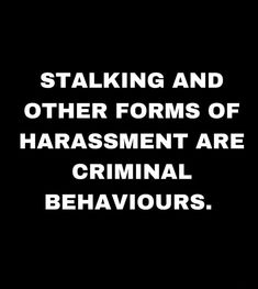 Six years of interrupting my life. Entering my apt without permission. Harassing me in public, in stores. The list is extensive. Stalking Quotes, Evil Person, Psychopath Sociopath, Narcissistic Abuse, Toxic Relationships, Great Quotes, Bullying, Cutting Ties, Finding Yourself