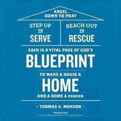 Make a home heaven Thomas S Monson quote