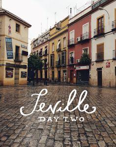 Seville, Spain: Day 2     The Fresh Exchange